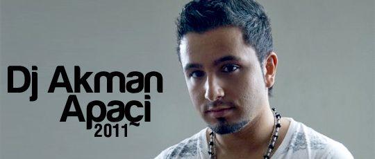 Dj Akman  Apachi
